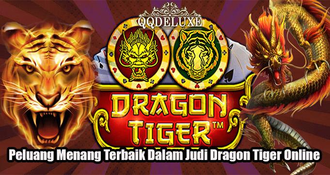 Peluang Menang Terbaik Dalam Judi Dragon Tiger Online